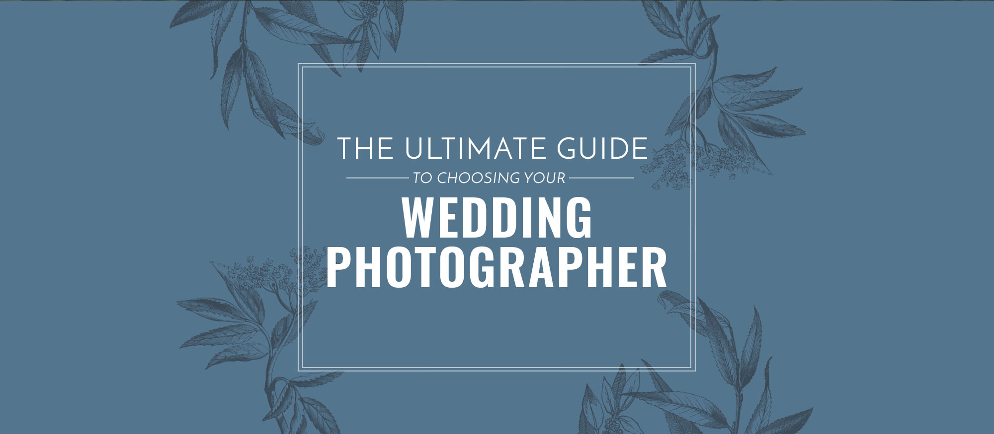 Ultimate guide to choosing your wedding photographer